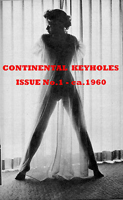 CONTINENTAL KEYHOLES:Issue No.1 ca.1960-Scarce Glamour,Pin-Up Magazine