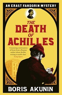 The Death of Achilles (Erast Fandorin 4) (Paperback), Akunin, Bor. 9780753820971