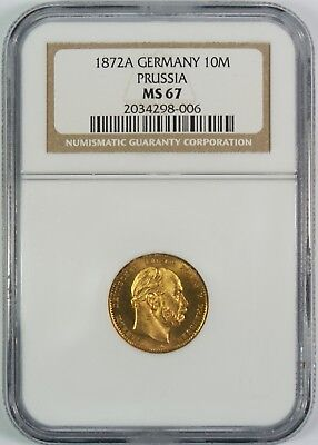 1872A Germany Prussia 10 Mark Gold Coin NGC MS67