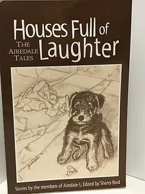 Houses Full Of Laughter The Enjoyable Airedale Tales Can't Put Down Book