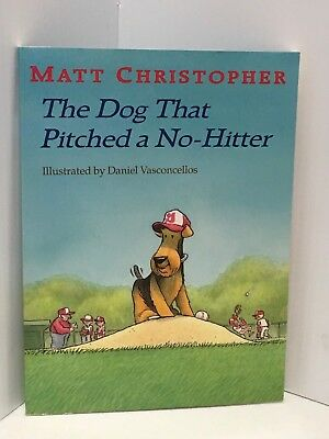 The Dog That Pitched A No-Hitter Child's Book With Delightful Drawings And Story