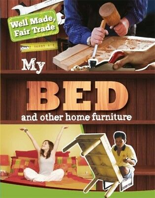 My Bed & Other Home Essentials, Greathead, Helen, 9781445132839