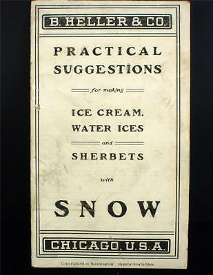 Early 1900s B. Heller & Co Chicago ILL. Practical Suggestions Snow Recipes Book