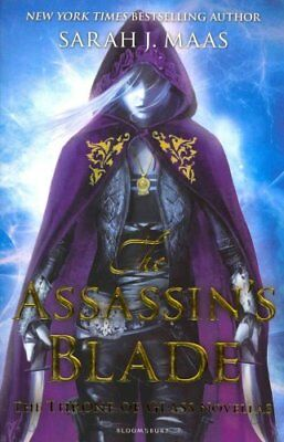 The Assassin's Blade The Throne of Glass Novellas by Sarah J. Maas 9781408851982