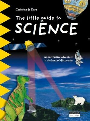The Little Guide to Science: An Interactive Adventure in the Land...