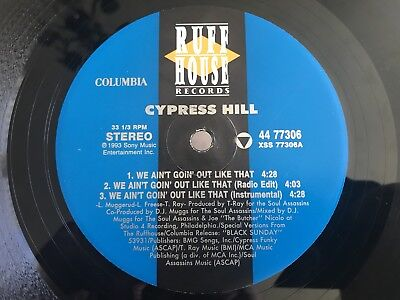 Cypress Hill Hits From The Bong/We Ain't Going Out Like That 1