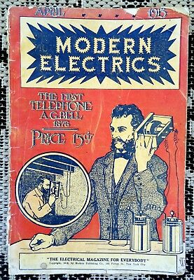 Antique 1913 Modern Electrics Magazine- Wireless-Telephones- Insulator Ad-Motors