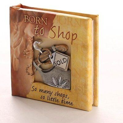 Born To Shop - Mini Hardcover Book 50+ Pages Joyful Words - Cheerful Friend Gift