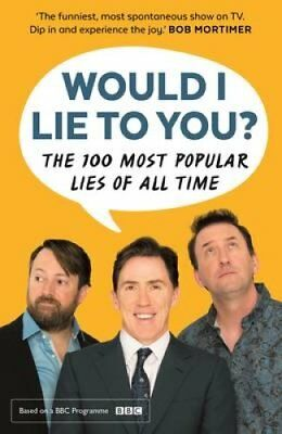 Would I Lie To You? Presents The 100 Most Popular Lies of All Time 9780571328109