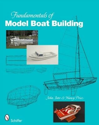 Fundamentals of Model Boat Building (Hardcover), INTO, JOHN , 978...