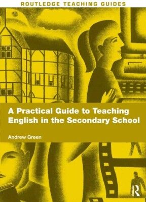 A Practical Guide to Teaching English in the Secondary School (Ro...