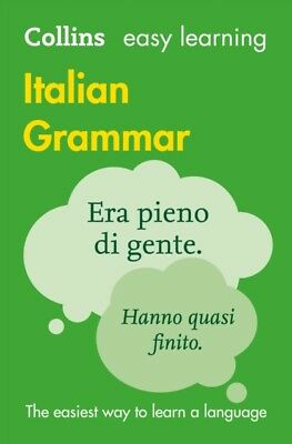 Easy Learning Italian Grammar (Collins Easy Learning Italian) (Pa...