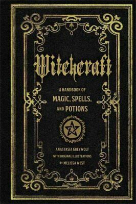 Witchcraft A Handbook of Magic Spells and Potions 9781577151241 (Hardback, 2016)