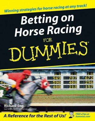 Betting on Horse Racing For Dummies (Paperback), Eng, Richard, 97...