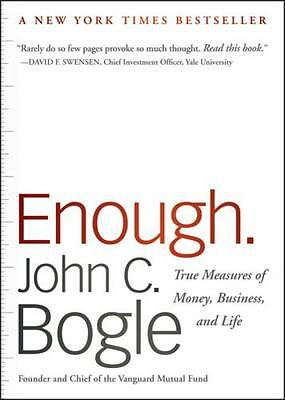 Enough: True Measures of Money, Business, and Life (Paperback), B. 9780470524237
