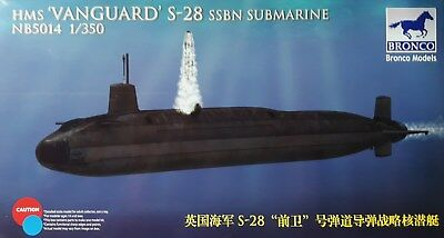 "BRONCO MODELS NB5014 1:350 HMS ""Vanguard"" S-28 SSBN Submarine"
