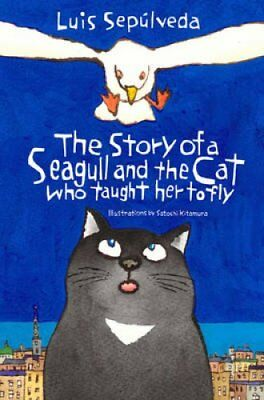 The Story of a Seagull and the Cat Who Taught Her to Fly 9781846884009