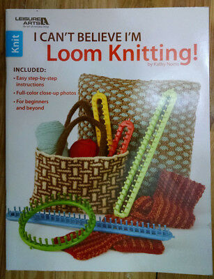 Leisure Arts-I Can't Believe I'm Loom Knitting FREE SHIPPING
