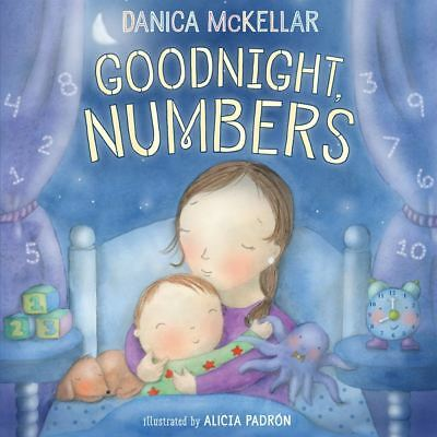 Goodnight Numbers by Danica McKellar - Hardcover - NEW - Book