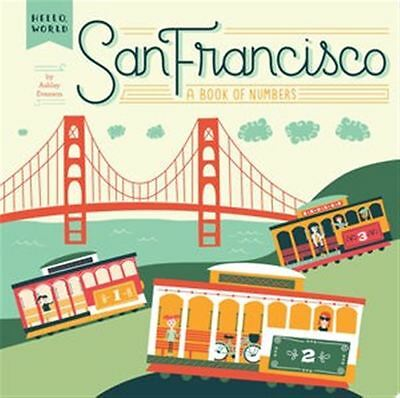 San Francisco: A Book of Numbers by Ashley Evanson - Board Book - NEW