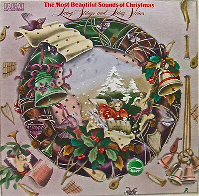 LIVING STRINGS AND LIVING VOICES: MOST BEAUTIFUL SOUNDSofCHRISTMAS RCA ST33LP