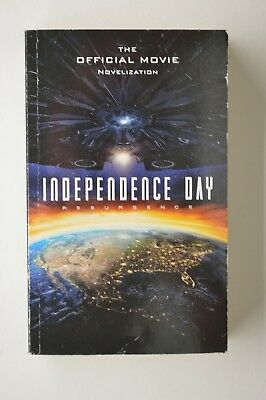 Independence Day Resurgence  - The Official Movie Novelization (Pb)