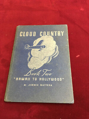 K) 1936 PURE OIL Co. CLOUD COUNTRY HAWAII TO HOLLYWOOD BOOK TWO JIMMIE MATTERN