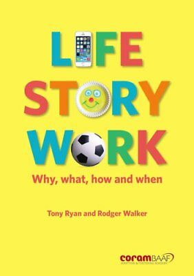 Life Story Work Why, What, How and When 9781910039410 (Paperback, 2016)