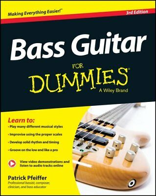 Bass Guitar For Dummies Book + Online Video & Audio Instruction 9781118748800