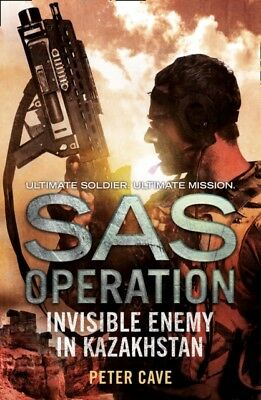 Invisible Enemy in Kazakhstan (SAS Operation) (Paperback), Cave, . 9780008155155