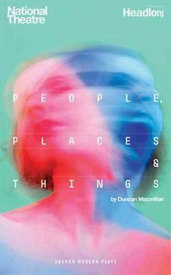 People, Places and Things by Duncan Macmillan 9781783199099 (Paperback, 2015)