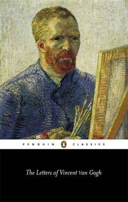 The Letters of Vincent Van Gogh by Vincent van Gogh 9780140446746