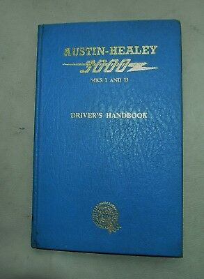 Austin Healey 3000 MkI AND II ORIGINAL' DRIVERS HANDBOOK 1963