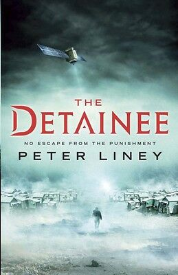 The Detainee: The Detainee Book 1 (Detainee 1) (Paperback), Liney. 9781782060352