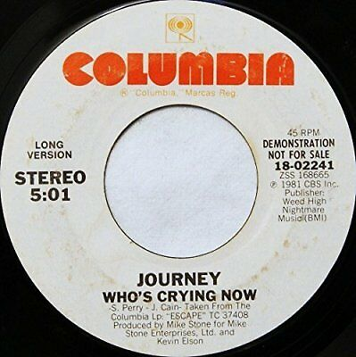 """Journey Who's crying now (1981)  [7"""" Single]"""