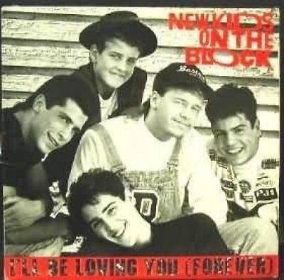 """New Kids on the Block I'll be loving you (forever; 1988)  [7"""" Single]"""