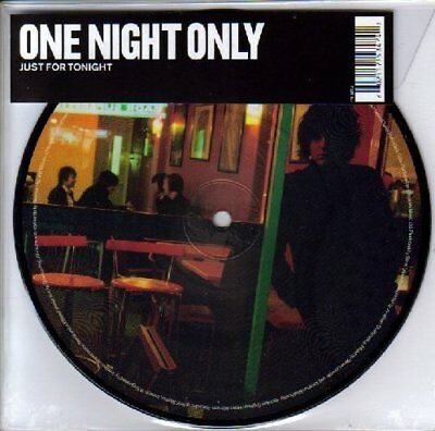 """One Night Only Just for tonight (Picturedisc)  [7"""" Single]"""