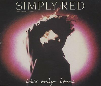 Simply Red | Single-CD | It's only love (1989; 3''/5''-case) ...