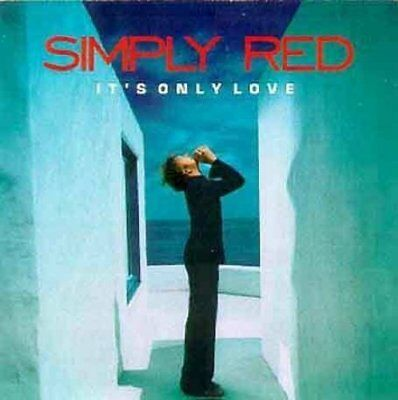 Simply Red | CD | It's only love (2000) ...