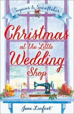 Christmas at the Little Wedding Shop by Jane Linfoot 9780008197100