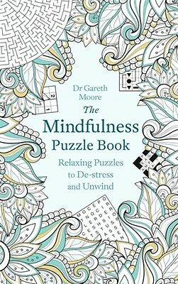 MINDFULNESS PUZZLE BOOK, Moore, Gareth, 9781472137500