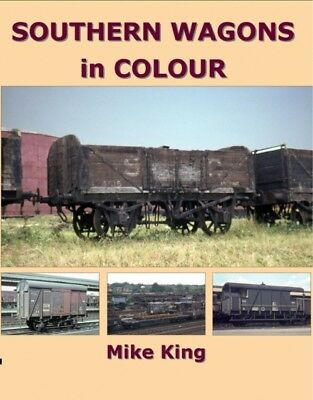 Southern Wagons in Colour (Paperback), King, Mike, 9781909328198