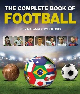 COMPLETE BOOK OF FOOTBALL, Malam, John, Gifford, Clive, 978177085...