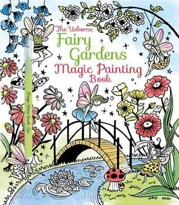 Fairy Gardens Magic Painting Book by Lesley Sims 9781474904582 (Paperback, 2016)