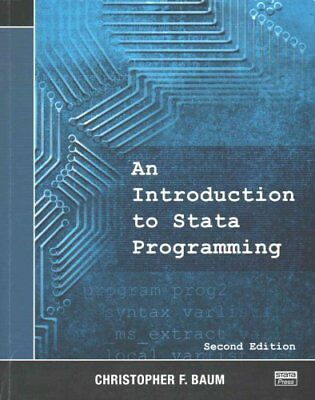 An Introduction to Stata Programming by Christopher F. Baum 9781597181501