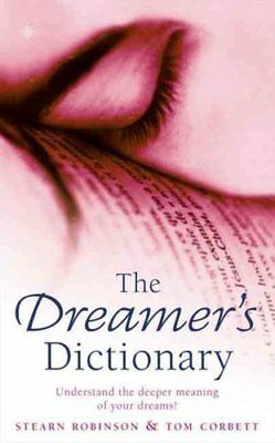 The Dreamer's Dictionary by Stearn Robinson 9780722533987 (Paperback, 1996)