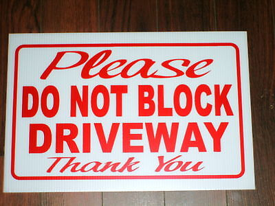 General Business Sign: Please Do Not Block Driveway