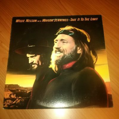 Lp Willie Nelson With Waylon Jennings Take It To The Limit Fc 38562 Vg/Vg Us 83