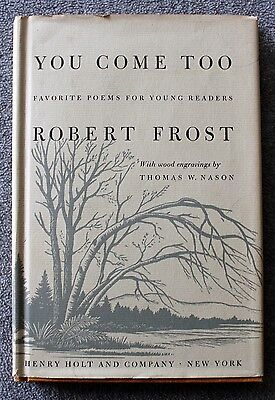 1959 YOU COME TOO Robert Frost POETRY Poems FIRST EDITION Children's NASON