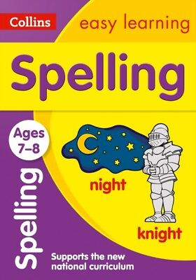 Spelling Ages 7-8: New Edition (Collins Easy Learning KS2) (Paper...